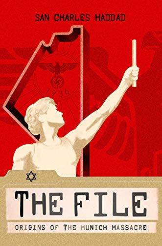 The File: Origins of the Munich Massacre (English Edition)