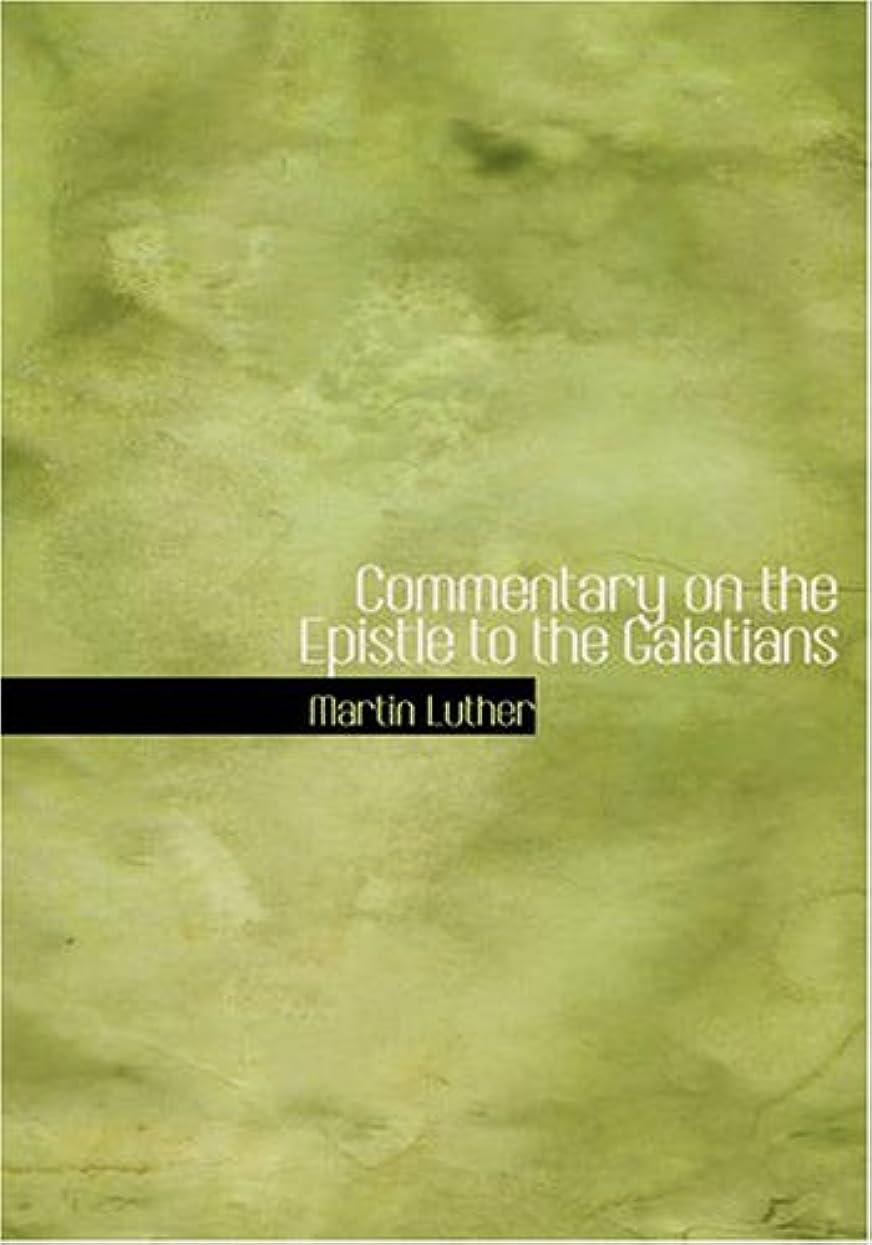 遠足アルネカロリーCommentary on the Epistle to the Galatians