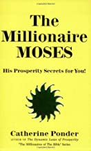 Millionaire Moses (Millionaires of the Bible Series)