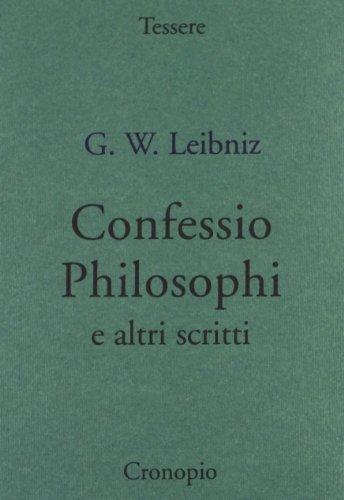 Confessio philosophi e altri scritti