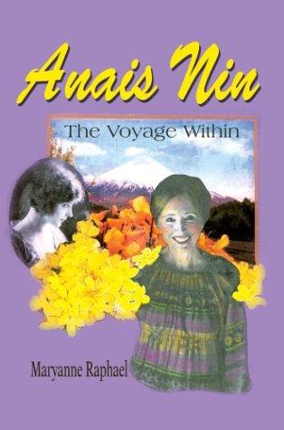 Anais Nin: The Voyage Within