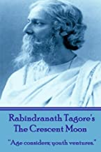Best the crescent moon by rabindranath tagore Reviews