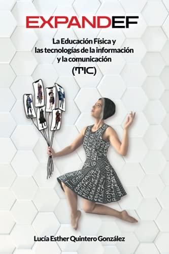 ExpandEF: La Educación Física y las tecnologías de la información y la comunicación (TIC)