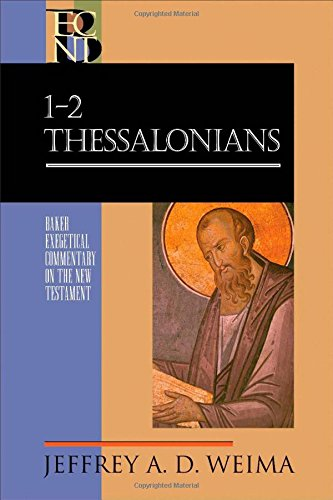 Image of 1-2 Thessalonians (Baker Exegetical Commentary on the New Testament)