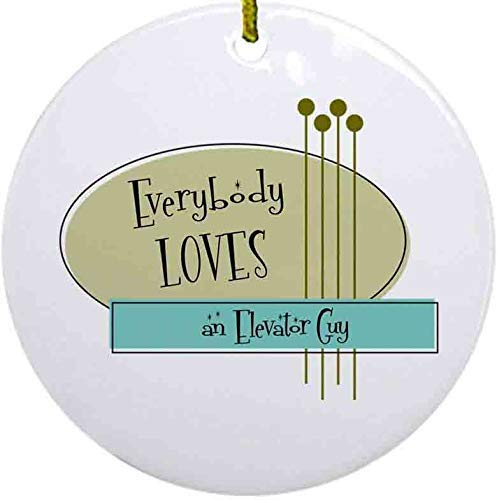 Lplpol Everybody Loves an Elevator Guy Ornament, 3 Inch Ceramic Round/Circle Christmas Ornament, Xmas Tree Hanging Decoration Keepsake, Ideal, NI768
