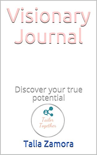 Visionary Journal: Discover your true potential (English Edition)