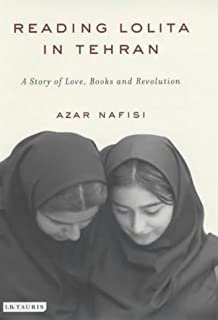 """Reading """"Lolita"""" in Tehran: A Story of Love, Books and Revolution"""