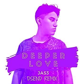 Deeper Love (Remix)