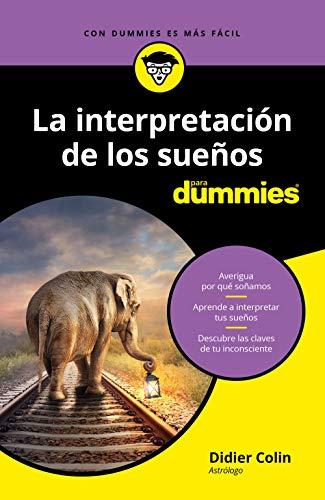 La interpretación de los sueños para Dummies eBook: Colin, Didier ...