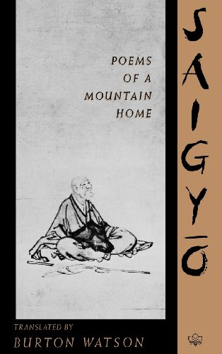 SAIGYO POEMS OF A MOUNTAIN HOM (TRANSLATIONS FROM THE ASIAN CLASSICS)