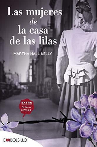 Las mujeres de la casa de las lilas: En un mundo fracturado ellas lograron recomponer sus piezas (EMBOLSILLO)