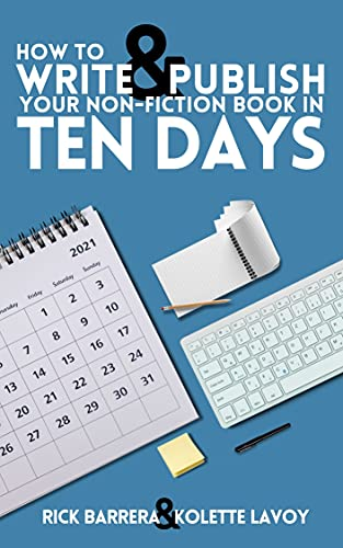 How to Write and Publish Your Non-Fiction Book in Ten Days (English Edition)