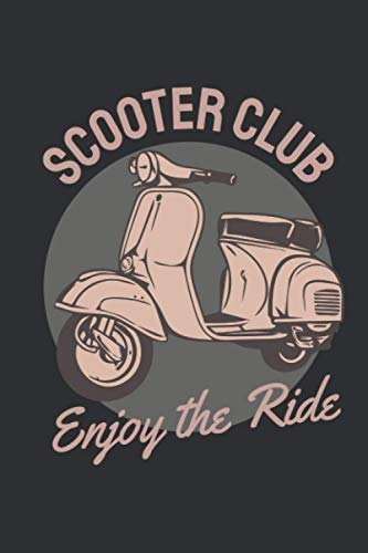 Scooter Club:  Notebook | Good vibes notebook, love and happiness Journal, Motivational Notebook, Adventure Journal