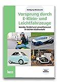 Vorsprung durch E-Klein- und Leichtfahrzeuge: Wendig, flexibel und umweltbewusst im dichten Stadtverkehr