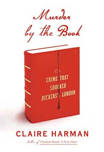 Image of Murder by the Book: The Crime That Shocked Dickens's London