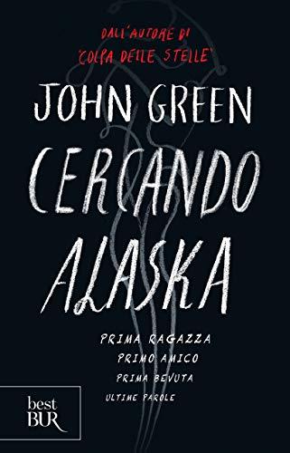 Cercando Alaska. Ediz. speciale