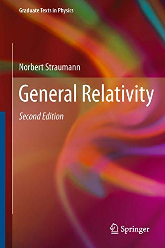 General Relativity (Graduate Texts in Physics) (English Edition)