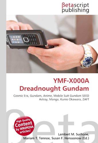 YMF-X000A Dreadnought Gundam: Cosmic Era, Gundam, Anime, Mobile Suit Gundam SEED Astray, Manga, Kunio Okawara, ZAFT