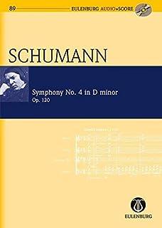 Symphony No. 4 in D Minor, Op. 120: Eulenburg Audio+score Series, Vol. 89