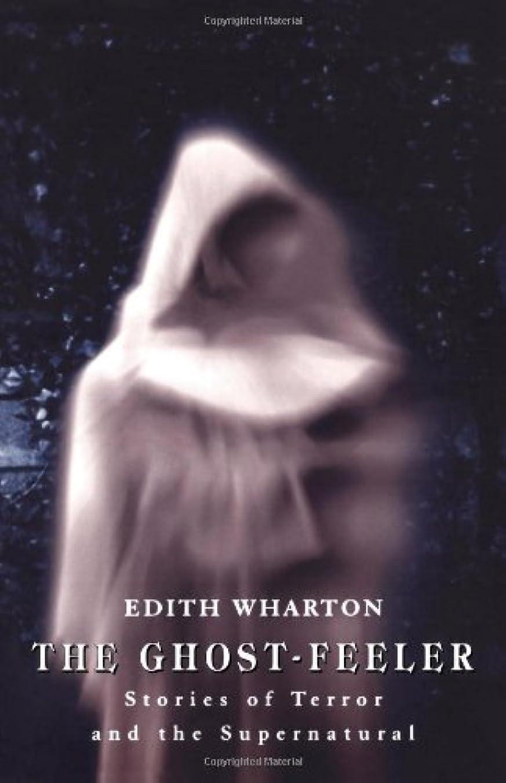 側面音声学外交The Ghost-Feeler: Stories of Terror and the Supernatural