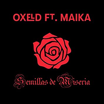Semillas De Miseria (feat. Maika)