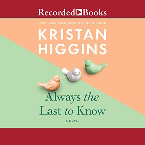 Always the Last to Know audiobook cover art