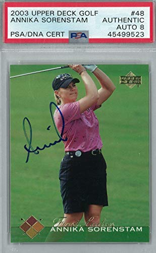Best Review Of 2003 Upper Deck Golf #48 Annika Sorenstam AUTH Auto 8 * 9523 - PSA/DNA Certified - Au...