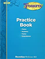 Treasures Reading Practice Book, Grade 2: Phonics, Vocabulary, Fluency, Comprehension 0022080082 Book Cover