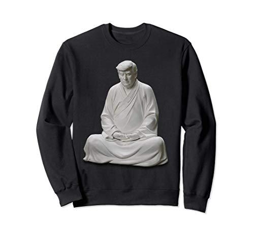 Estatua de Buda de Trump chino Zen Sudadera