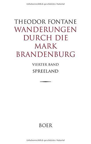 Wanderungen durch die Mark Brandenburg Band 4: Spreeland