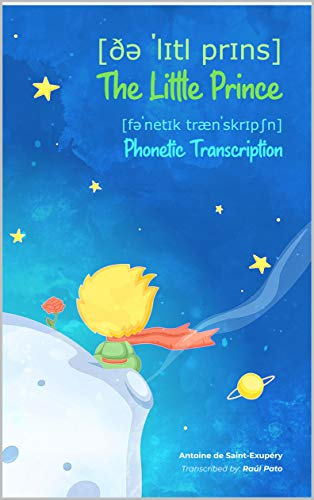 The Little Prince. Phonetic Transcription (English Edition)