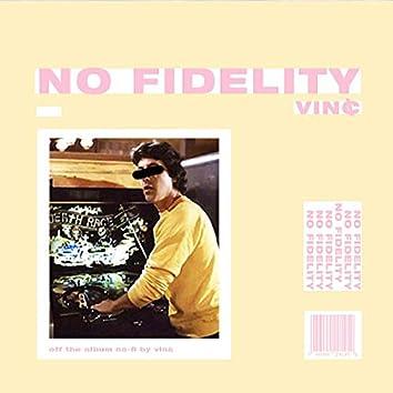 No Fidelity