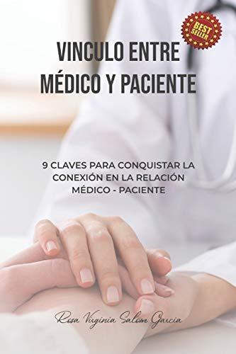 Vínculo entre médico y paciente: 9 claves para conquistar la relación médico - paciente