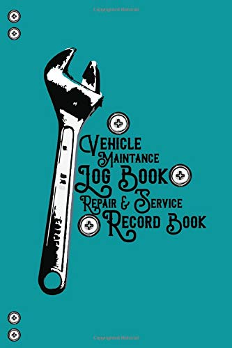 Vehicle Maintance Log Book, Repair & Service Record Book: for Cars, Motorcycles, Trucks | Table for Date, Mileage, Oil Level, Break Service, next ... for important notes | 100 pages | 6'x9' |
