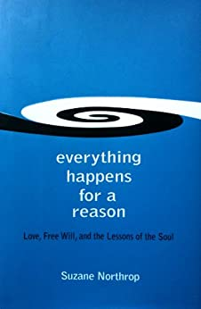 Everything Happens For A Reason by [Suzane Northrop]