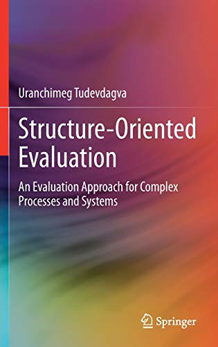 Structure-Oriented Evaluation: An Evaluation Approach for Complex Processes and Systems