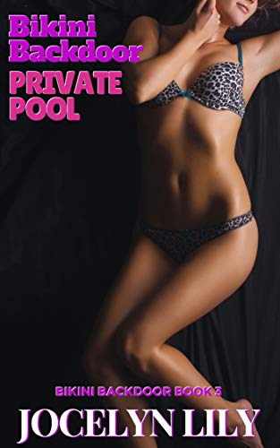 Private Pool (Bikini Backdoor Book 3) (English Edition)