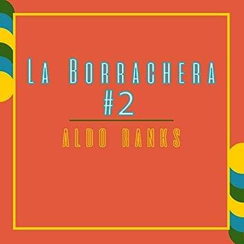 La Borrachera #2