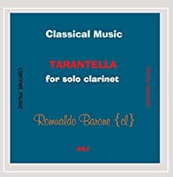 Classical Music Tarantella for Solo Clarinet