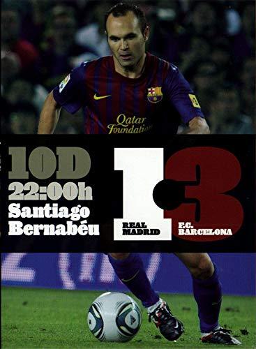 10 D | 22:00h REAL MADRID 1 - 3 F.C.BARCELONA