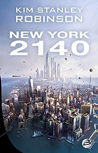 New York 2140 par Kim Stanley Robinson