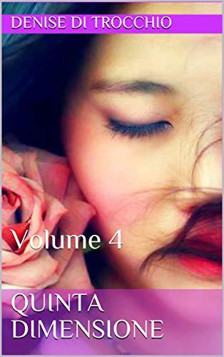 Quinta Dimensione: Volume 4 (Italian Edition)