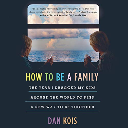 How to Be a Family cover art