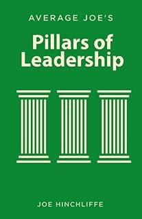 Average Joe's Pillars of Leadership: Defining Characteristics of Leadership