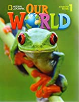 Our World Level 1: Student Book (AME)