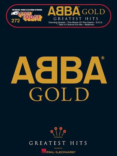 Abba Gold Ez Play 272: Noten für Gesang, Klavier, Gitarre: E-Z Play Today Volume 272