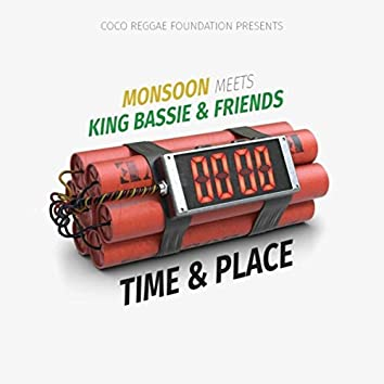 Time & Place (feat. Monsoon)
