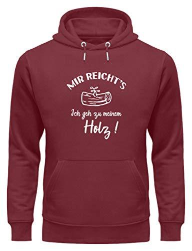 shirt-o-magic Tischler Schreiner: Ich GEH zu Meinem Holz! - Unisex Organic Hoodie -L-Burgundy