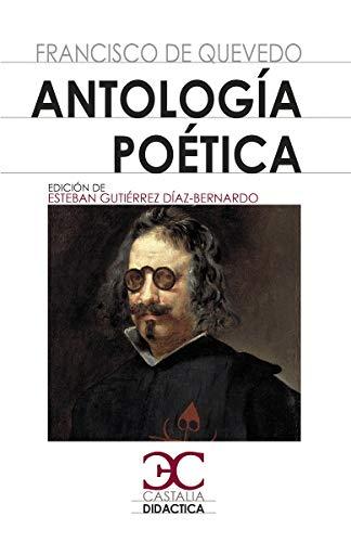 Antología poética (Quevedo): 020 (CASTALIA DIDACTICA. C/C.)