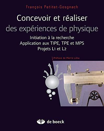 Concevoir et réaliser des expériences de physique